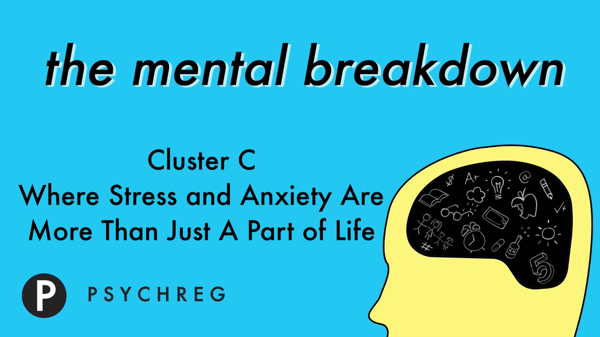 Cluster C, Where Stress and Anxiety Are More Than Just a