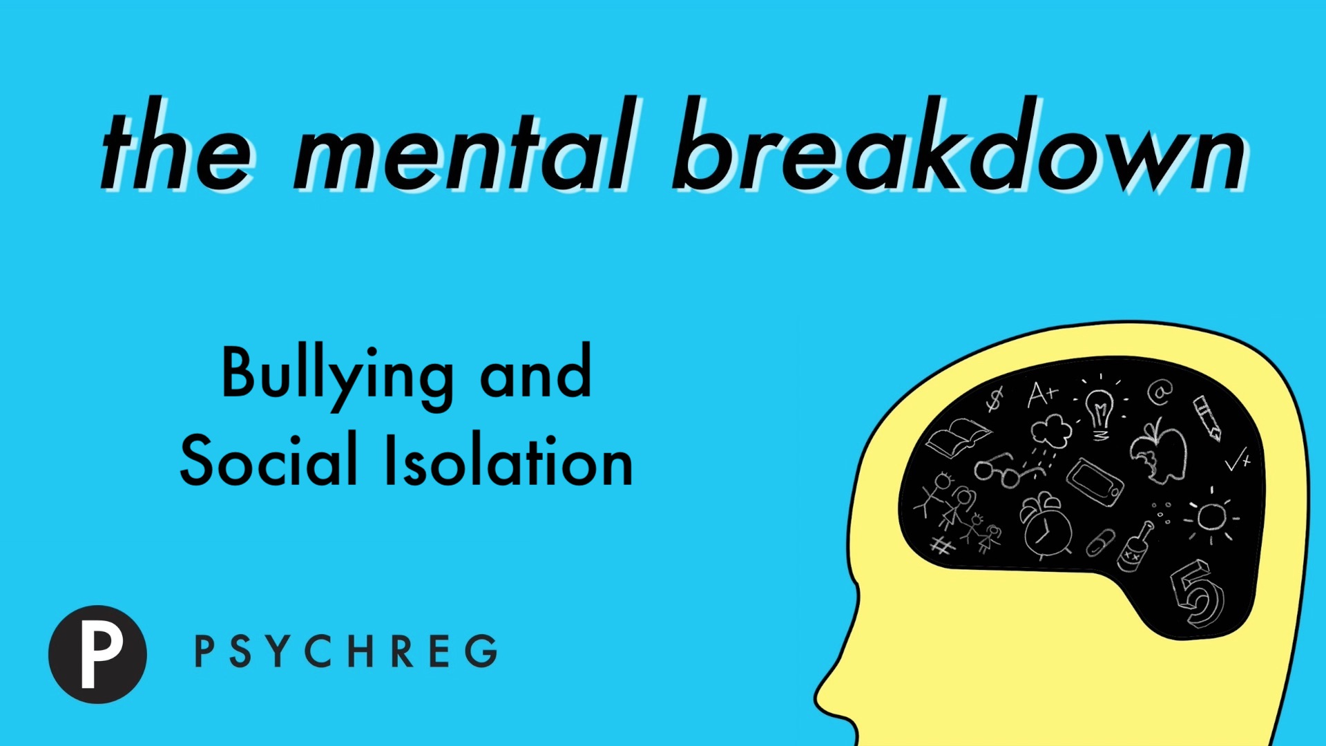 Bullying and Social Isolation - The Mental Breakdown