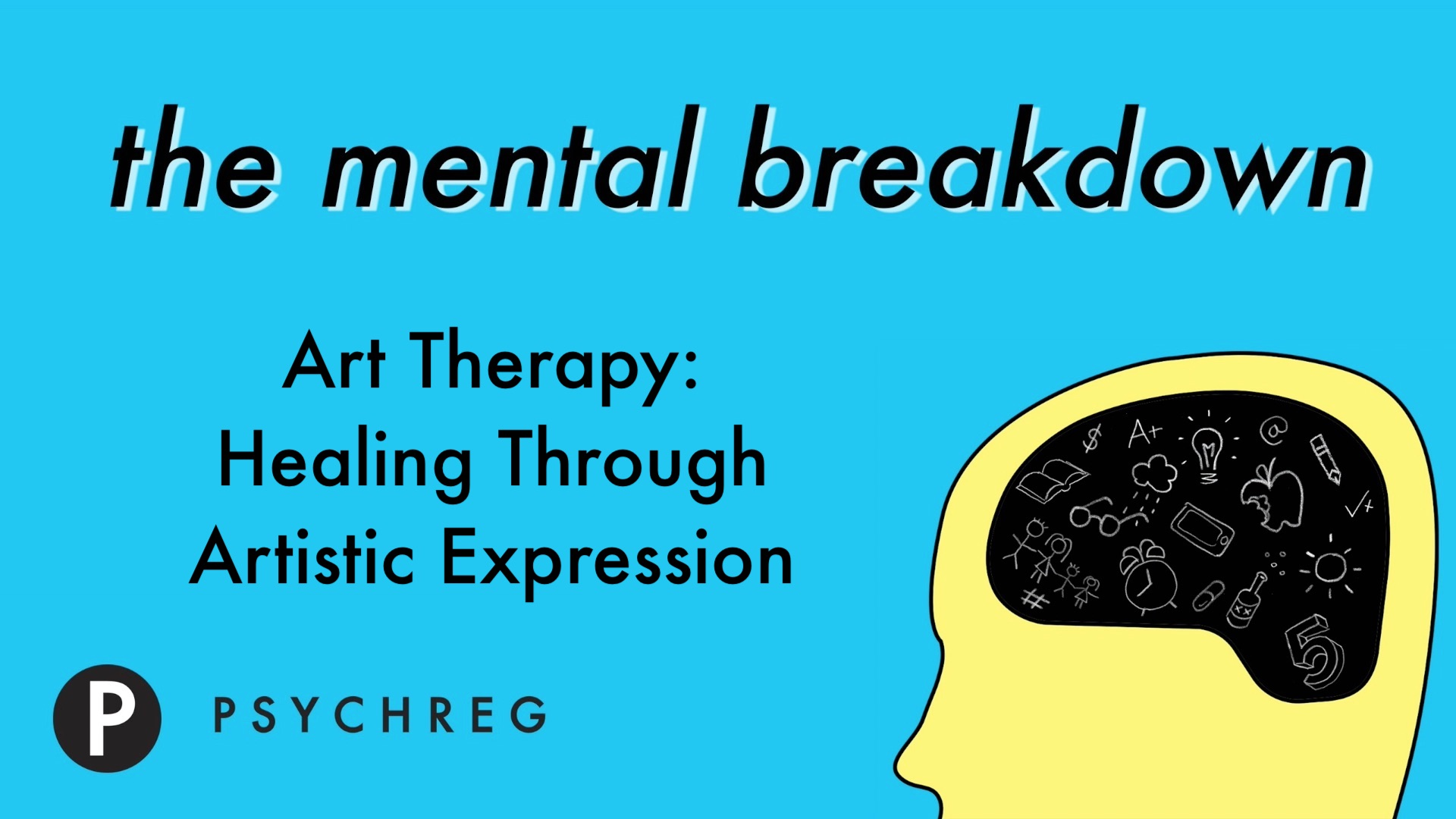 Art Therapy Healing Through Artistic Expression The Mental Breakdown